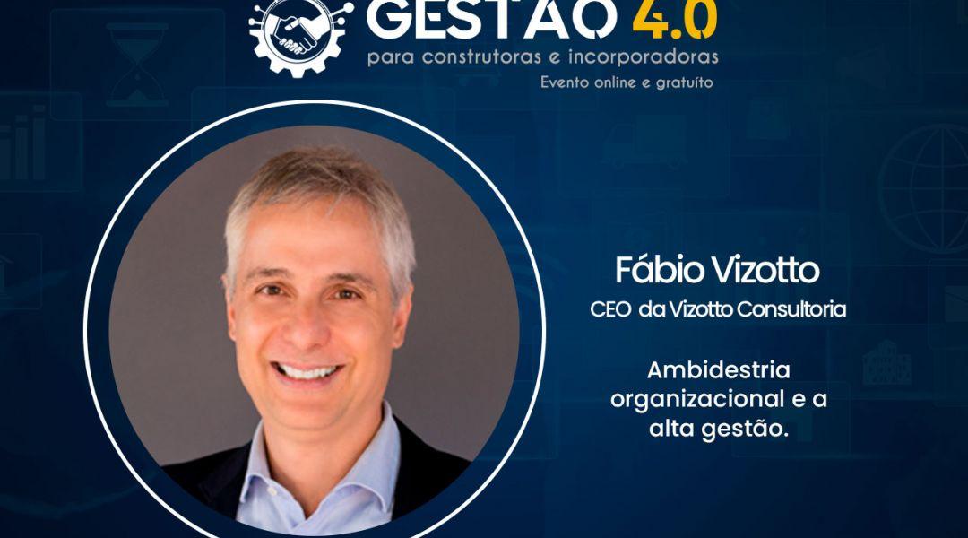 Gestão 4.0 – Conversas com Alta Gestão – com Fábio Vizotto