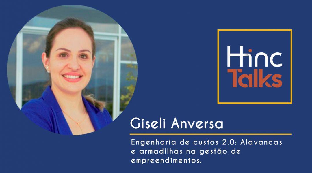 Hinc Talks – Giseli Anversa