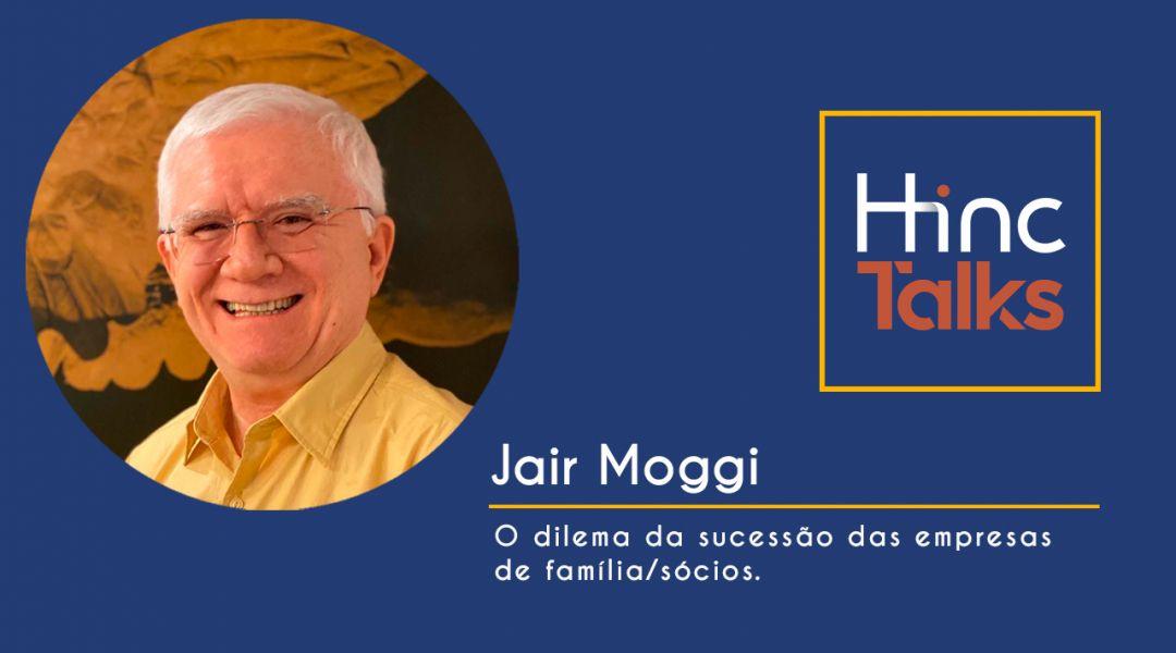 Hinc Talks – Jair Moggi