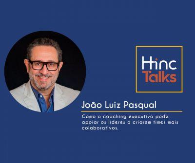 Hinc Talks – João Pasqual