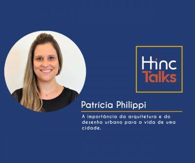 Hinc Talks – Patrícia Philippi