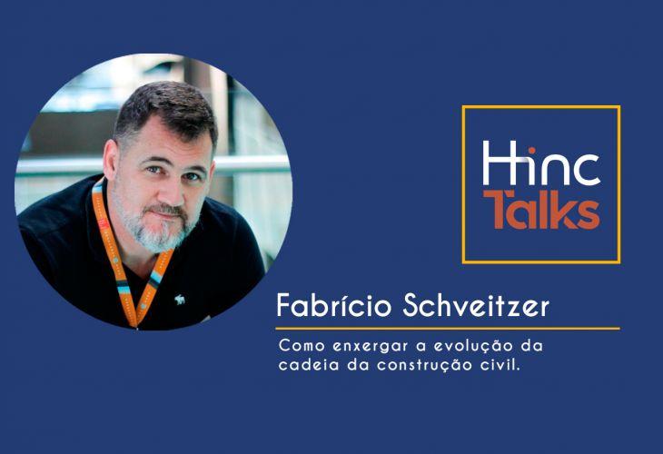 Hinc Talks – Fabrício Schveitzer